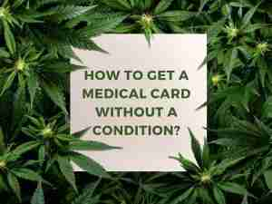 How to Get a Medical Card without a condition