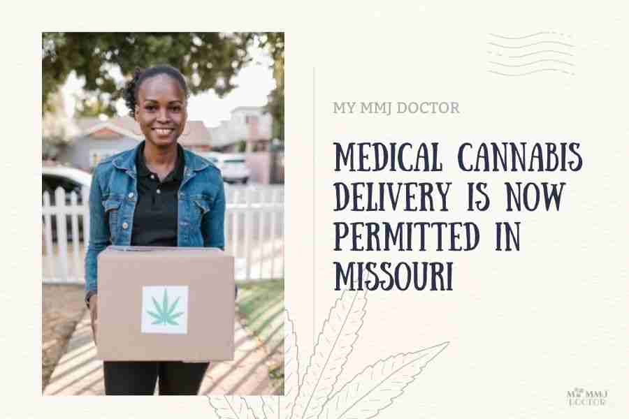 Medical Cannabis Delivery is now permitted in Missouri